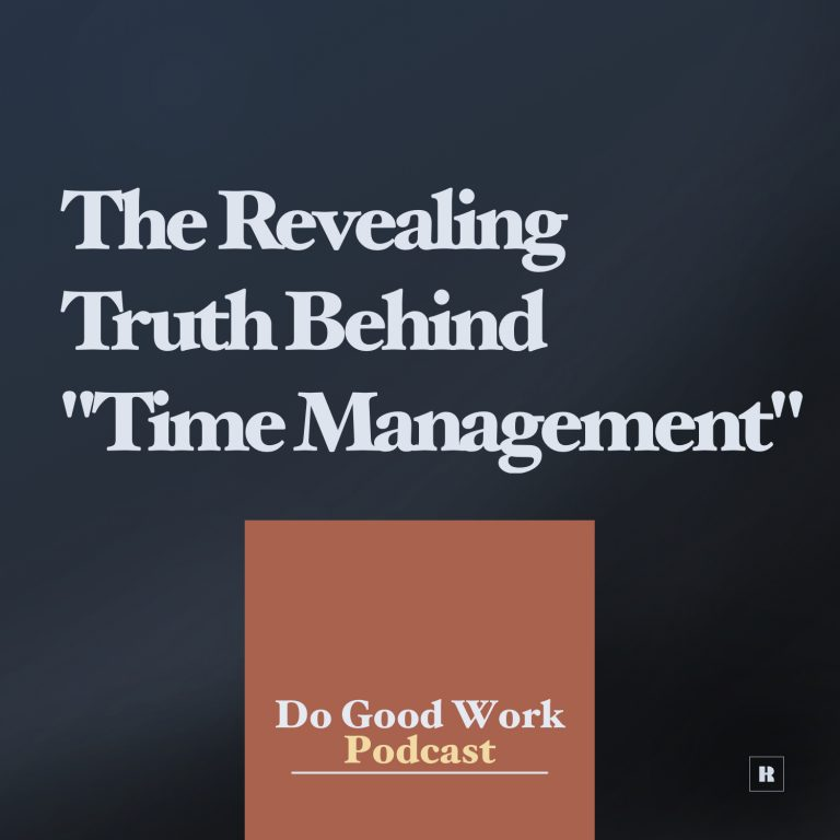 """Revealing Truth Behind """"Time Management"""""""